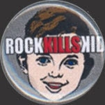 Rock Kills Kid Kid Pin