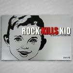 Rock Kills Kid Kid Poster