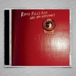 Rock Kills Kid Are You Nervous CD