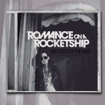 Romance On A Rocketship Creature Of The Night CD