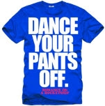 Romance On A Rocketship Dance Your Pants Off Royal Blue T-Shirt