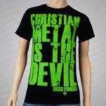 Rose Funeral Christian Music is the Devil Black T-Shirt