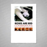 Roses Are Red Conversations Poster
