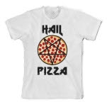 Shirts For A Cure Hail Pizza White T-Shirt
