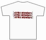 Strike Anywhere Matches White T-Shirt
