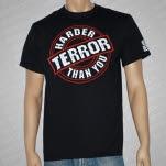 Terror Harder Than You Black T-Shirt