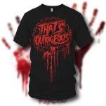 Thats Outrageous Buzzkill Black T-Shirt