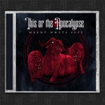 This Or The Apocalypse Haunt Whats Left CD