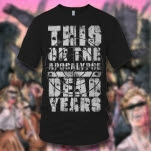 This Or The Apocalypse Sniper Black T-Shirt
