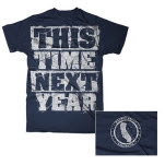 This Time Next Year Earthquake Navy T-Shirt