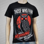 Those Who Fear Owl Black T-Shirt