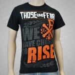 Those Who Fear Rise Black T-Shirt