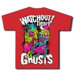 Watchout Theres Ghosts Fight Red T-Shirt