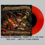 xLooking Forwardx Down With The Ship Red Vinyl LP
